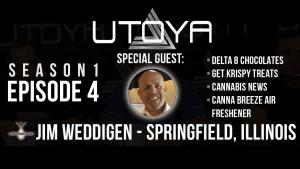 Utoya Live Episode 4 with Jim Weddigen of CBD Botanicals in Illinois