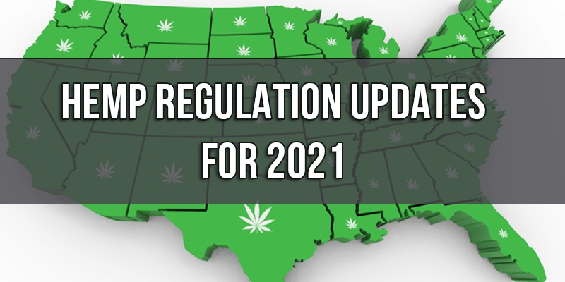 New Hemp Regulations for the first half of 2021