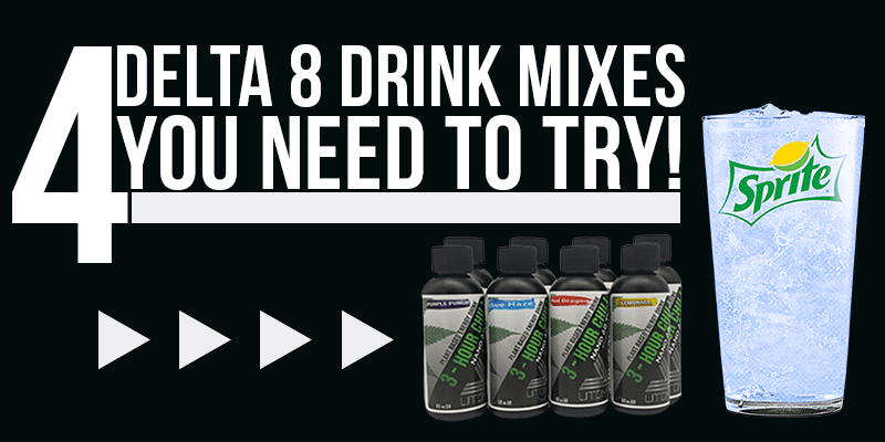 4 Delta 8 Drink Mixes You Need To Try