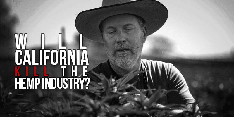Will California Kill The Hemp Industry