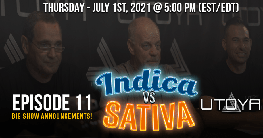 Indica VS Sativa Hemp Flower Utoya Live Episode 11